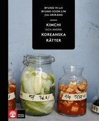 Kimchi och andra koreanska r�tter (inbunden)