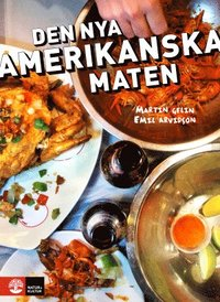 Den nya amerikanska maten (inbunden)