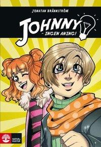 Johnny ingen aning (inbunden)