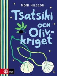 Tsatsiki och Olivkriget (inbunden)