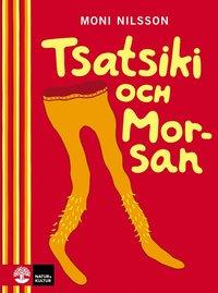 Tsatsiki och Morsan (inbunden)