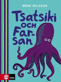 Tsatsiki och Farsan (inbunden)