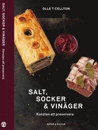 Salt, socker och vin�ger : konsten att preservera (inbunden)
