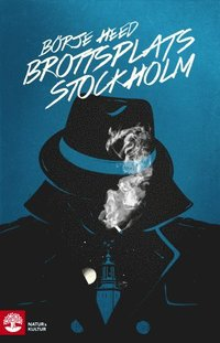Brottsplats Stockholm : kriminalreportage (h�ftad)