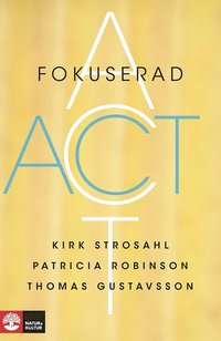 Fokuserad ACT (e-bok)
