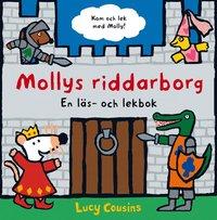 Mollys riddarborg : en l�s- och lekbok (h�ftad)