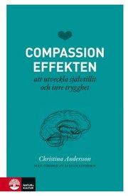 Compassioneffekten : att utveckla självtillit och inre trygghet