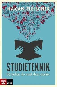 Studieteknik : S� lyckas du med dina studier (h�ftad)