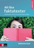 Att l�sa faktatexter : undervisning i kritisk och eftert�nksam l�sning