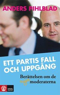 Ett partis fall och uppg�ng (e-bok)
