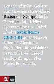Rasismen i Sverige : nyckeltexter 2010-2014