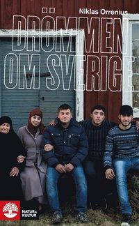 Dr�mmen om Sverige - flykten fr�n Syrien (h�ftad)