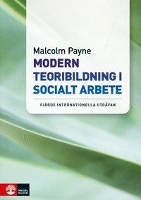 Modern teoribildning i socialt arbete (h�ftad)