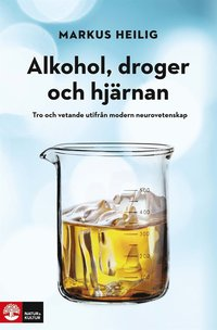 Alkohol, droger och hj�rnan (e-bok)