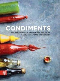 Condiments : g�r egen vin�ger, harissa och hot sauce (inbunden)