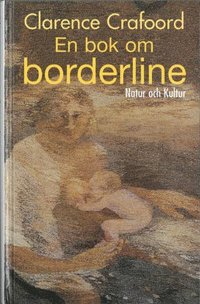 En bok om borderline : Print on demand (h�ftad)