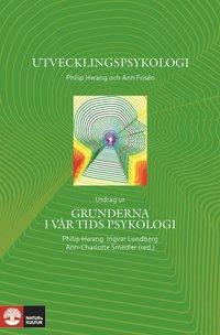 Utvecklingspsykologi - Utdrag ur Grunderna i v�r tids psykologi  (e-bok)