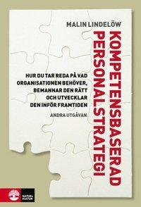 Kompetensbaserad personalstrategi : Hur du tar reda p� vad organisationen b (inbunden)
