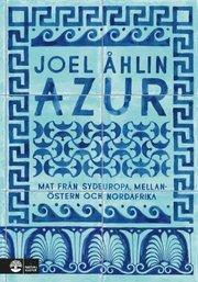 Azur : mat från Sydeuropa Mellanöstern och Nordafrika