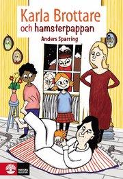 Karla Brottare och hamsterpappan