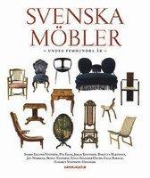 Svenska m�bler under femhundra �r (inbunden)