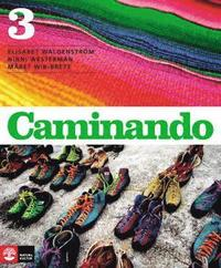 Caminando 3, 3:e uppl L�robok (inkl elev-cd) (h�ftad)