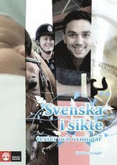 Svenska i sikte : texter och övningar