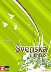 Svenska till max. Textbok 1. SFI niv� B och C (h�ftad)