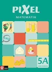 Pixel matematik 5A Grundbok