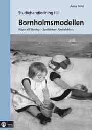 Bornholmsmodellen : vägen till läsning – språklekar i förskoleklass Studiehandledning