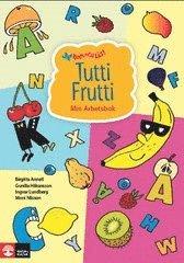 Tutti Frutti : min arbetsbok