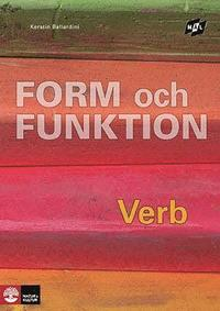 Form och funktion Verb (2:a uppl) (h�ftad)
