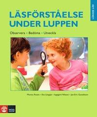 L�sf�rst�else under luppen : observera, bed�ma, utveckla