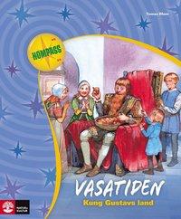 Vasatiden : kung Gustavs land (h�ftad)