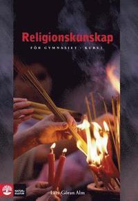 Religionskunskap/Alm L�robok Kurs 1, 3:e upplagan (h�ftad)