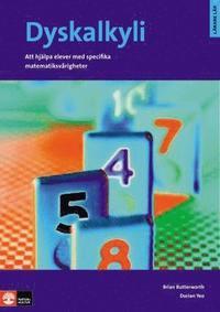Dyskalkyli - Att hj�lpa elever med specifika matematiksv�righeter : Dyskalk (h�ftad)