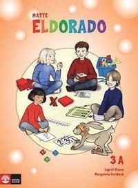 Eldorado, matte 3A Grundbok (h�ftad)