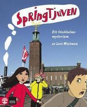 Springtjuven ett Stockholmsmysterium Läsebok