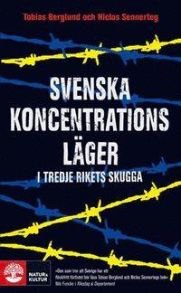 Svenska koncentrationsl�ger i tredje rikets skugga (pocket)