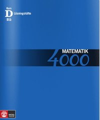 Matematik 4000 Kurs D Bl� L�sningsh�fte (h�ftad)