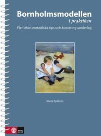 Bornholmsmodellen - Spr�klekar i f�rskoleklass Bornholmsmodellen i praktike ()