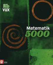 Matematik 5000 Kurs 2b Vux L�robok (inbunden)