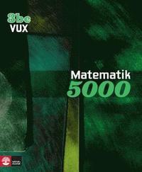 Matematik 5000 Kurs 3bc Vux L�robok (h�ftad)
