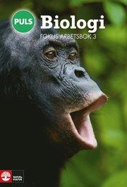 PULS Biologi 7-9 Fjärde upplagan Fokus Arbetsbok 3