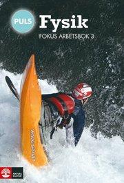PULS Fysik 7-9 Fokus Arbetsbok 3 fjärde upplagan
