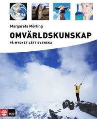 Omv�rldskunskap p� mycket l�tt svenska L�robok (inbunden)