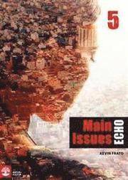 Echo 5 Main Issues Elevbok
