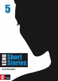 Echo 5 Short Stories Elevbok (h�ftad)