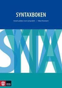 Syntaxboken - Svensk satsl�ra i teori och praktik (h�ftad)