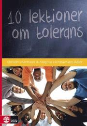 10 lektioner om tolerans Lärarmaterial